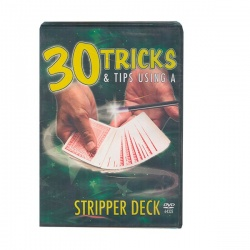 30 Tricks & Tips-Stripper Deck